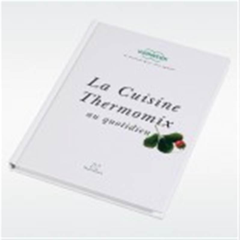 Pi ces d tach es vorwerk pour thermomix kobold livre de - La cuisine au thermomix ...